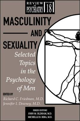 Masculinity and Sexuality: Selected Topics in the Psychology of Men (Paperback)