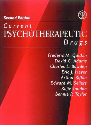 Current Psychotherapeutic Drugs (Paperback)