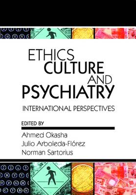 Ethics, Culture, and Psychiatry: International Perspectives (Paperback)