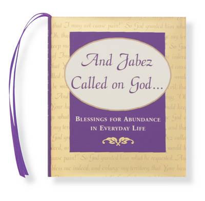 And Jabez Called on God... - Petites S. (Hardback)