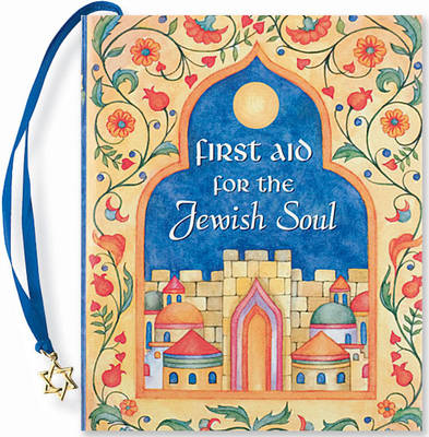 First Aid for the Jewish Soul - Petites S. (Hardback)