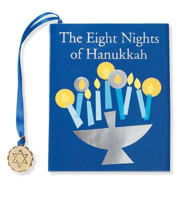 The Eight Nights of Chanukah - Petites S. (Hardback)