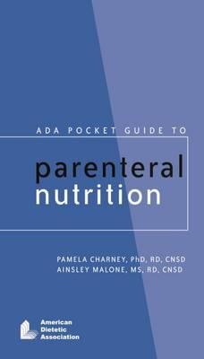 ADA Pocket Guide to Parenteral Nutrition (Spiral bound)