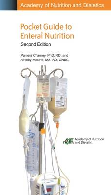 Academy of Nutrition and Dietetics Pocket Guide to Enteral Nutrition (Spiral bound)