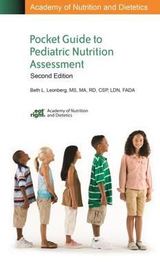 Academy of Nutrition and Dietetics Pocket Guide to Pediatric Nutrition Assessment (Spiral bound)