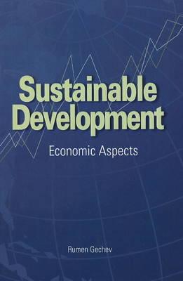 Sustainable Development: Economic Aspects (Paperback)