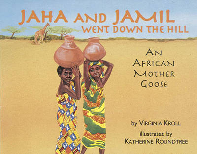 Jaha And Jamil Went Down The Hill (Paperback)