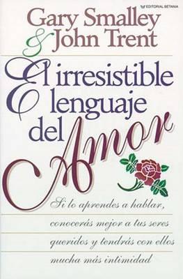 El irresistible lenguaje del amor (Paperback)