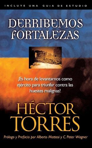 Derribemos fortalezas (Paperback)
