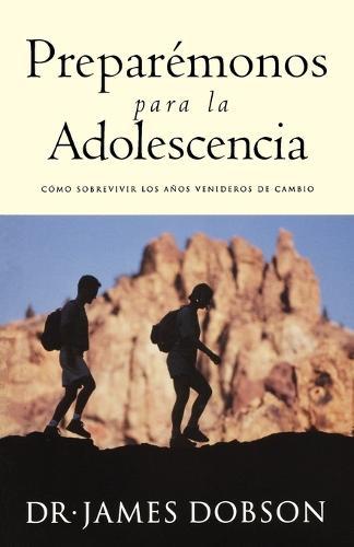 Preparemonos para la adolescencia (Paperback)