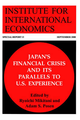 Japan`s Financial Crisis and Its Parallels to U.S. Experience (Paperback)