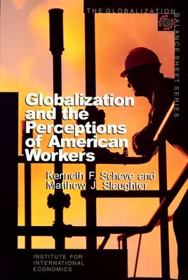Globalization and the Perceptions of American Workers (Paperback)