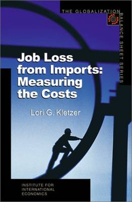 Job Loss from Imports - Measuring the Costs (Paperback)