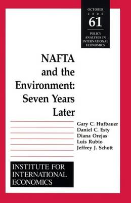 NAFTA and the Environnment - Seven Years Later (Paperback)
