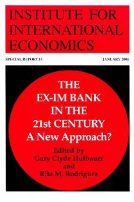 The Ex-Im Bank in the 21st Century - A New Approach? (Paperback)