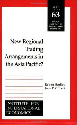 New Regional Trading Arrangements in the Asia Pacific? (Paperback)