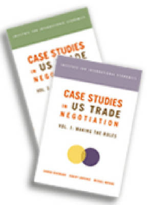 Case Studies in US Trade Negotiation - Resolving Disputes (Paperback)