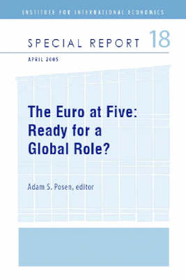The Euro at Five - Ready for a Global Role? (Paperback)