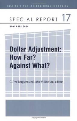 Dollar Adjustment - How Far? Against What? (Paperback)