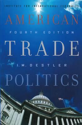 American Trade Politics (Paperback)
