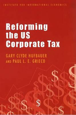 Reforming the US Corporate Tax (Paperback)
