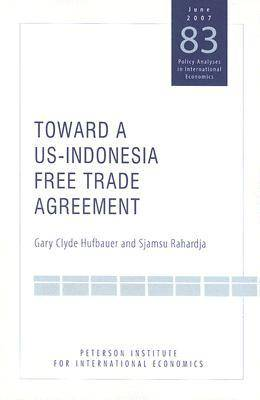 Toward a US-Indonesia Free Trade Agreement (Paperback)