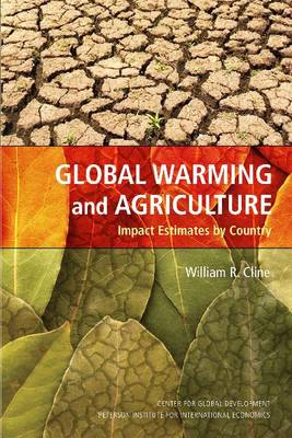 Global Warming and Agriculture - Impact Estimates by Country (Paperback)