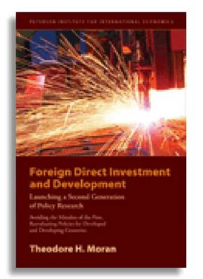 Foreign Direct Investment and Development - The New Policy Agenda for Developing Countries and Economies in Transition (Paperback)
