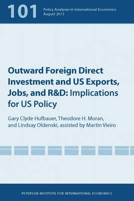 Outward Foreign Direct Investment and US Exports - Implications for US Policy (Paperback)