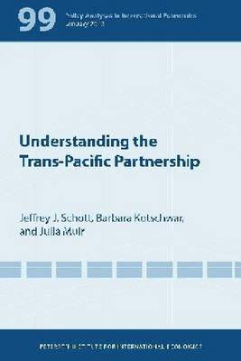 Understanding the Trans-Pacific Partnership (Paperback)