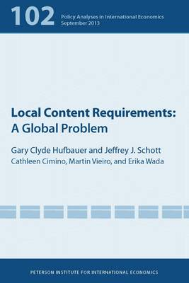 Local Content Requirements - A Global Problem (Paperback)