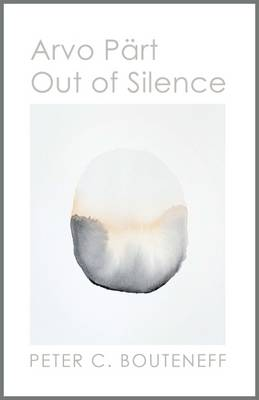 Arvo Part: Out of Silence (Paperback)