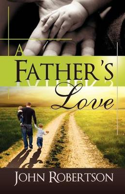 A Father's Love (Paperback)