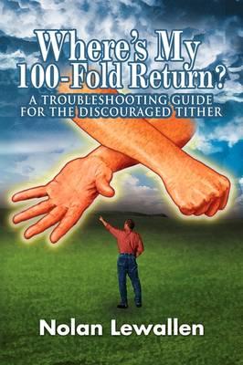 Where's My 100- Fold Return? (Paperback)