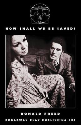 How Shall We Be Saved? (Paperback)