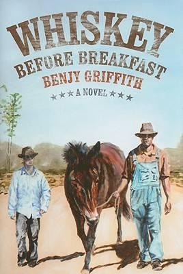 Whiskey Before Breakfast: A Novel (Hardback)