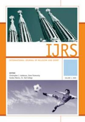 International Journal of Religion and Sport v.1 (2009) (Paperback)