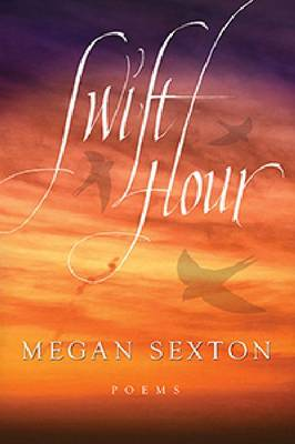 Swift Hour: Poems (Paperback)