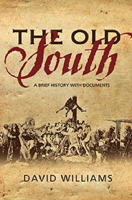 The Old South: A Brief History with Documents (Paperback)