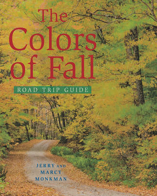 The Colors of Fall Road Trip Guide (Paperback)