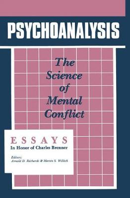 Psychoanalysis: The Science of Mental Conflict (Hardback)