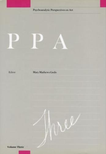 Psychoanalytic Perspectives on Art, V. 3 (Hardback)