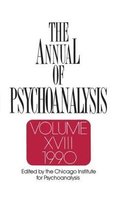 The Annual of Psychoanalysis, V. 18 (Hardback)