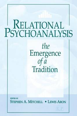 Relational Psychoanalysis, Volume 1: The Emergence of a Tradition - Relational Perspectives Book Series 14 (Paperback)