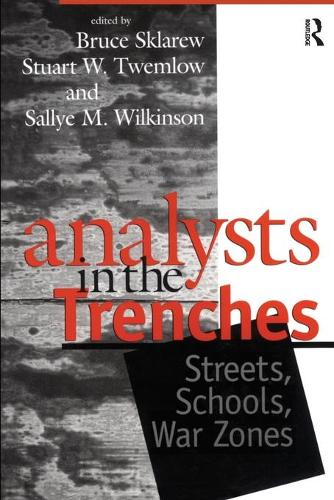 Analysts in the Trenches: Streets, Schools, War Zones (Paperback)