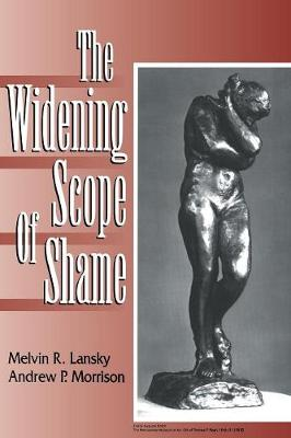 The Widening Scope of Shame (Paperback)