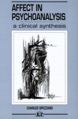 Affect in Psychoanalysis: A Clinical Synthesis - Relational Perspectives Book Series (Paperback)