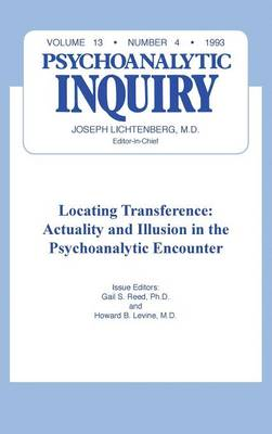 Locating Transference: Psychoanalytic Inquiry, 13.4 (Hardback)