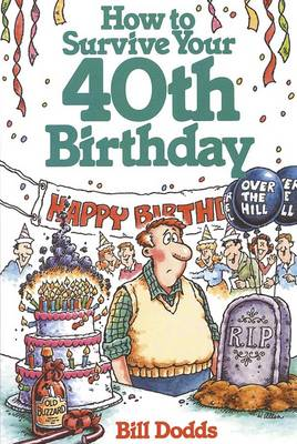 How to Survive Your 40th Birthday (Paperback)