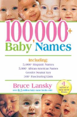 100, 000+ Baby Names (Paperback)